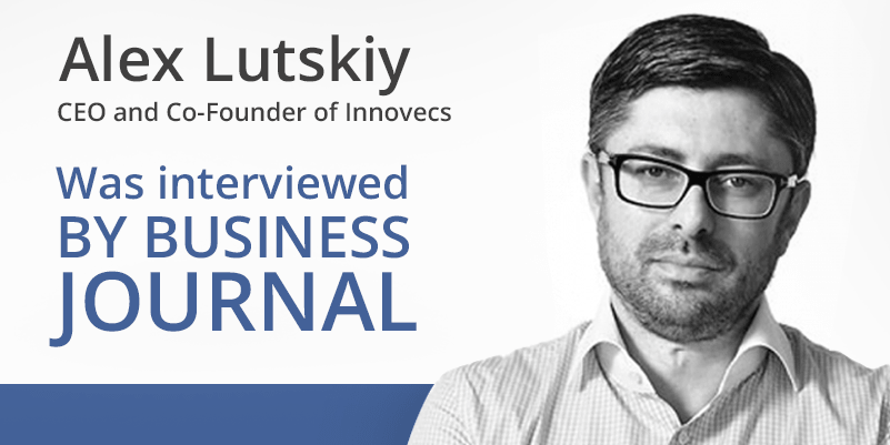 Alex Lutskiy's interview for Business Journal