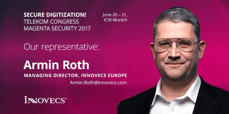 Armin Roth, Managing Director of Innovecs Europe at Telekom Congress Magenta Security 2017