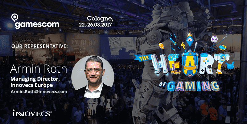 gamescom 2017 - Armin Roth, MD of Innovecs Europe, will represent the company at Gamescom 2017