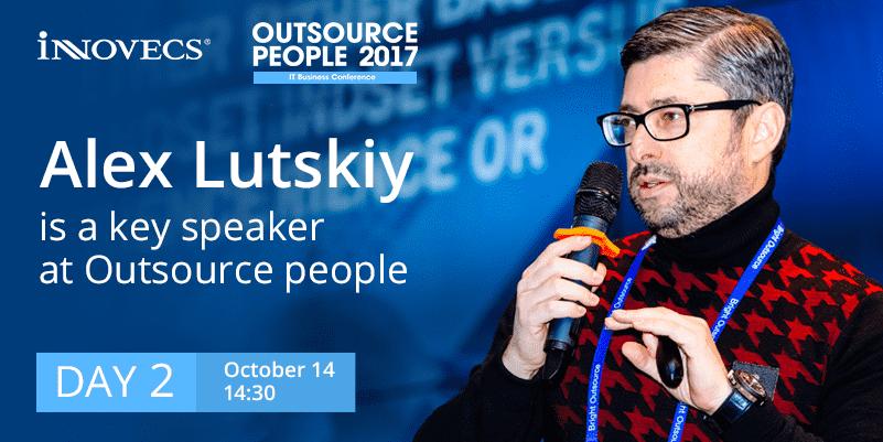 Alex Lutskiy is a key speaker at Outsource people