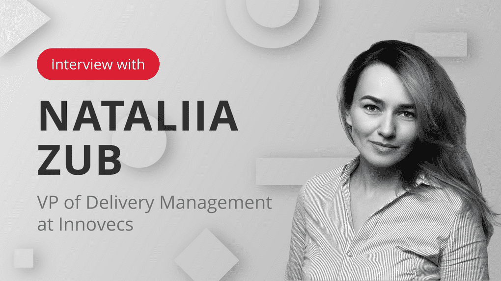 Interview with nataliia zub on how to choose technology partner